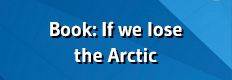Book: What if we lose the Arctic