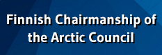 Exploring common solutions - Finnish Chairmanship of the Arctic Council